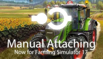 Manual Attaching для Farming Simulator 2017