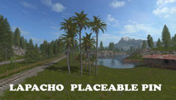 LAPACHO PLACEABLE PIN V1.0 для Farming Simulator 2017